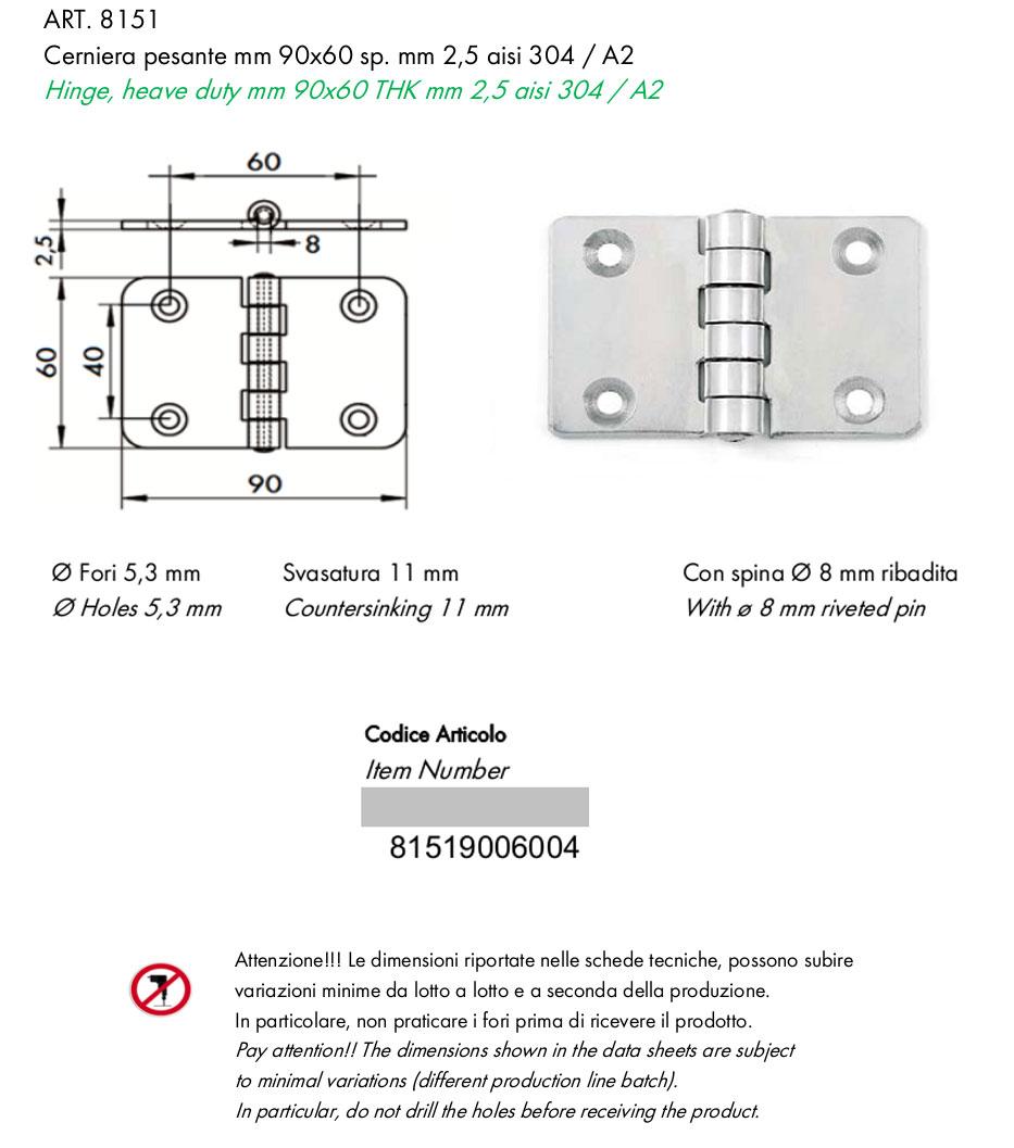 CERNIERA INOX AISI 304 SPESSORE MM.3